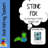 Stone Fox by John Reynolds Gardiner Book Unit
