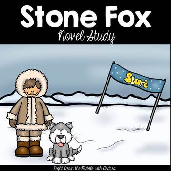 Stone Fox by John Reynolds Gardiner {Novel Study}