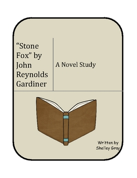 """Stone Fox"" by John Reynolds Gardiner: a literature unit / novel study"