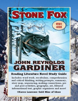 Stone Fox by John Reynolds Gardner Novel Literature Reading Study Guide