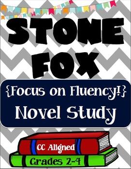 Stone Fox novel study - Focus on Fluency!