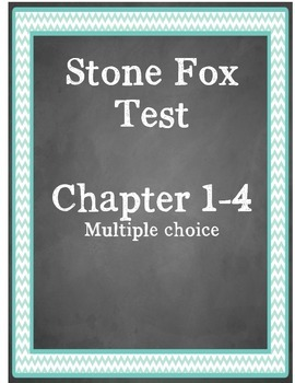 Stone Fox test chapter 1-4