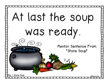 Stone Soup: A Primary Mentor Sentence Unit