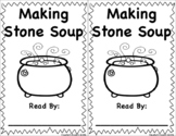 Stone Soup Book - Easy Reader - Sight Word Reader - a, in, the, and, it, that