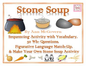 Stone Soup By Ann McGovern Activity Bundle- Perfect for Au