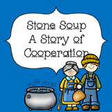 Character Ed - Stone Soup Cooperation Lesson - No Prep