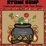 MAKING STONE SOUP w/ Young Children: Including, math, dram