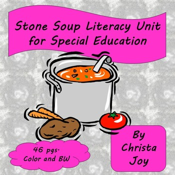 Stone Soup Unit for Special Education