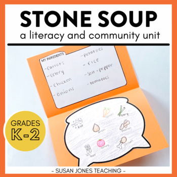 Stone Soup: A Literacy and Community Unit