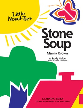 Stone Soup - Little Novel-Ties Study Guide