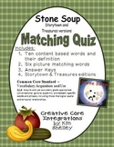 Stone Soup Matching Game and Quiz