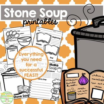 Stone Soup Printables- Thanksgiving/Classroom Feast