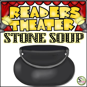 Stone Soup Readers Theater (Fables and Folktales)