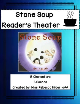 Stone Soup Reader's Theater Script