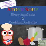 Stone Soup: Story Analysis and Cooking Activity