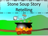 Stone Soup Story Retelling