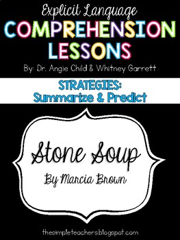 Stone Soup - Summarize and Predict Comprehension Lesson Plan