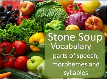Stone Soup Vocabulary and Grammar PPT (Harcourt and Treasures)