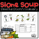 Stone Soup Words {Vocabulary/Read the Room Activity}