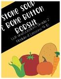 Stone Soup and Bone Button Borsht (Wit and Wisdom Grade 2 Module 4 Lessons 9-16)