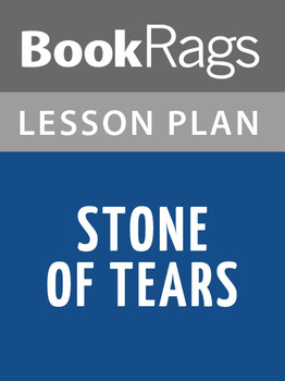 Stone of Tears Lesson Plans