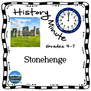 Stonehenge History Minute Close Reading Co-Curricular Integrated Packet