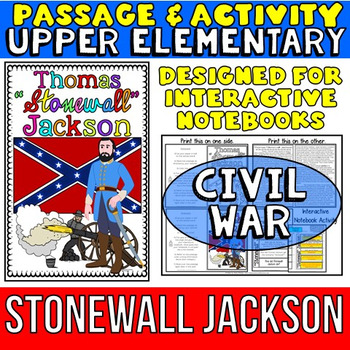 Stonewall Jackson: Biography Reading Passage: Civil War
