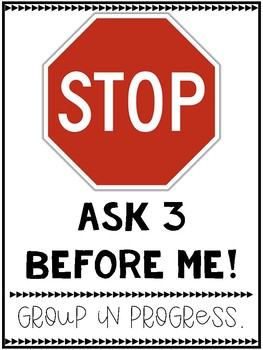 Stop!  Ask 3 Before Me!