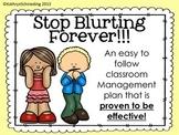 Stop Blurting Forever! Classroom Blurt Chart