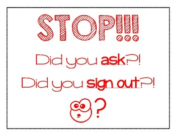 Stop! Did You Ask? Did You Sign Out?