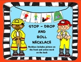 Stop, Drop and Roll Necklace/Fire Safety Craft