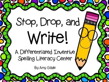 Literacy Center: Inventive Spelling - Stop, Drop, and Write! {Differentiated}
