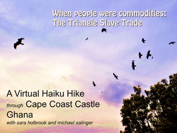 Stop Drop and Write - Cape Coast and the triangle slave trade.