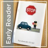 Early Reader: Stop (AAC, pre-k, kindergarten)