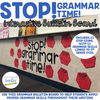 Stop! Grammar Time! {Bulletin Board}
