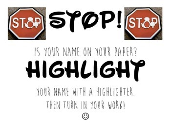 Stop, Highlight your work.