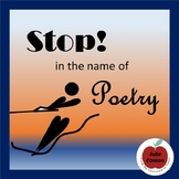 Stop! In the Name of Poetry