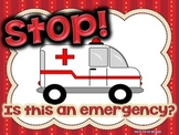 "FREE ""Stop! Is this an Emergency?"" Poster"