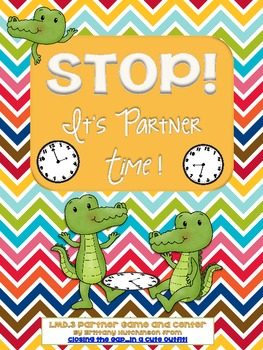 Stop! It's Partner Time {CCSS Aligned Partner Game AND Center for Telling Time}