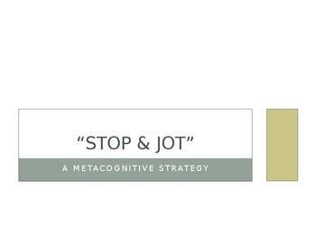Stop & Jot Metacognitive Technique
