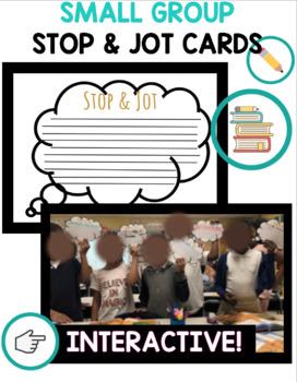 Stop + Jot Small Group Notetaking