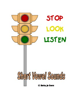 Stop-Look-Listen Short Vowels
