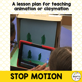 Stop Motion Animation Lesson Plan and Resources. Upper Elem & Middle School Art.