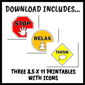 Stop Relax & Think Classroom Signs