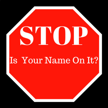 Stop Sign Name Reminder