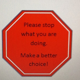 Stop Sign- Redirection Tool