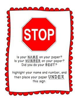 Stop Sign for Turn-In Tray - Time Saver, Name / Date / Number