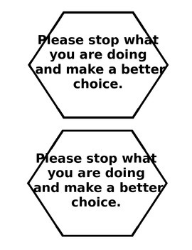 Stop Signs for Behavior