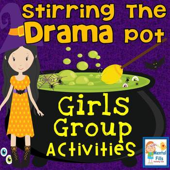 Bully and Relational DRAMA Activities: Stop Stirring The Pot in Friendships