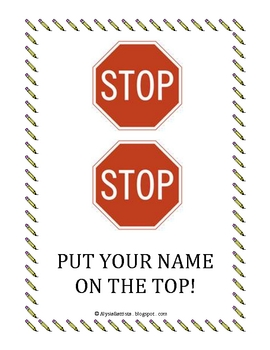 Stop, Stop, Put Your Name on the Top! Sign